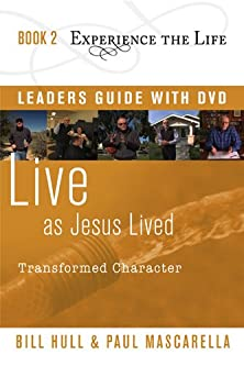 Live as Jesus Lived with Leader's Guide and DVD, Transformed Character