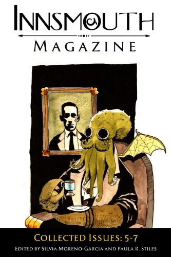 Innsmouth Magazine: Collected Issues 5-7