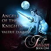 Fallon: Angels of the Knights, Book 1 | Valerie Zambito