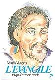 L'Évangile tel qu'il m'a été révélé, tome 7