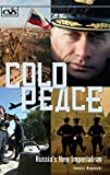 img - for Cold Peace: Russia's New Imperialism book / textbook / text book