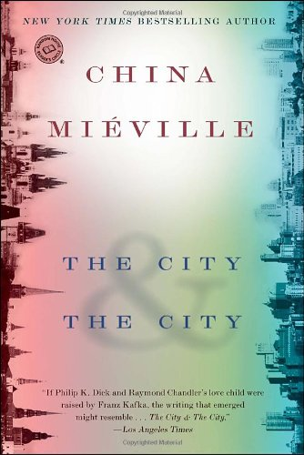 The City & The City (Random House Reader's Circle)