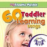 60 Toddler Learning Songs | Kim Mitzo Thompson,Karen Mitzo Hilderbrand, Twin Sisters