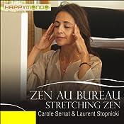 Stretching zen (Zen au bureau) | Carole Serrat, Laurent Stopnicki