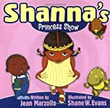 Shanna's Princess Show (Welcome to the Shanna Show)