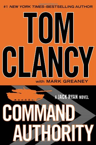 Command Authority (Jack Ryan) - Tom Clancy,Mark Greaney