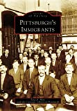 img - for Pittsburgh's Immigrants (PA) (Images of America) book / textbook / text book