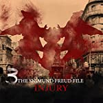Injury (The Sigmund Freud Files 3) | Heiko Martens