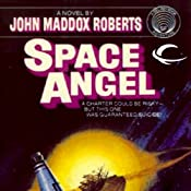 Space Angel | [John Maddox Roberts]