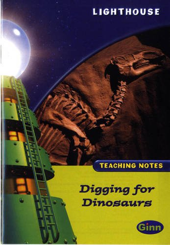 Lighthouse Lime Level: Digging for Dinosaurs Teaching Notes
