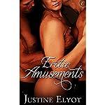 Erotic Amusements | Justine Elyot