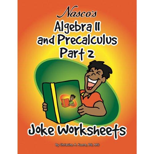 nasco tb23795t algebra ii and precalculus part 2 joke worksheets 61 page book grades 9. Black Bedroom Furniture Sets. Home Design Ideas