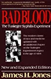 Bad Blood: The Tuskegee Syphilis Experiment (0029166764) by Jones, James H.