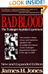 Bad Blood: The Tuskegee Syphilis Expe...