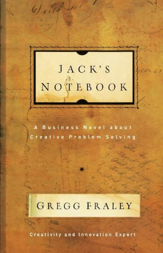 Jack's Notebook: A business novel about creative problem...