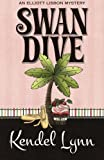 Swan Dive (An Elliott Lisbon Mystery) (Volume 3)