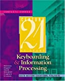 img - for Century 21 Keyboarding and Information Processing, Complete Course: Copyright Update book / textbook / text book