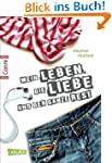 Mein Leben, die Liebe und der ganze R...