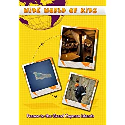 Wide World of Kids France to the Grand Cayman Islands