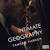 Intimate Geography: The Compass Series, Book 2 | Tamsen Parker
