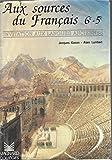 img - for Aux Sources Du Francais 6e - 5 E, Invitation Aux Langues Anciennes book / textbook / text book