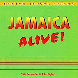 Jamaica Alive Guide Audiobook