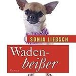 Wadenbeißer | Sonja Liebsch