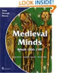 Medieval Minds: Pupil's Book: Britain...