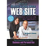 How to Build Your Own Web Site With Little or No Money: The Complete Guide for  Business and Personal Use (How to Open and Operate a Financially Successful...) ~ Bruce C. Brown
