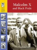 img - for Malcolm X and Black Pride (Lucent Library of Black History) book / textbook / text book