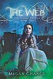 The Web (Fianna Trilogy Book 2)