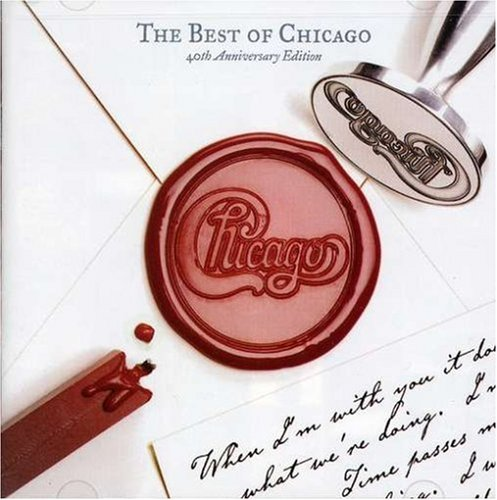Chicago - Best of (40th Anniv. Ed) - Disc 1 - Zortam Music