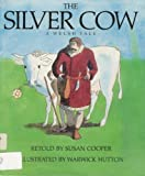 SILVER COW, THE (A Margaret K. McElderry book)