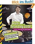 Drum-Recording Guide: Perfekter Drum-...