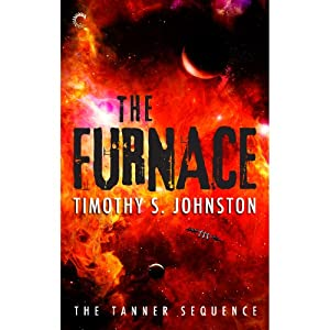 The Furnace | [Timothy S. Johnston]