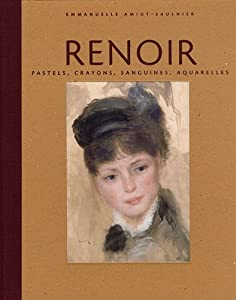 Renoir pastels crayons sanguines for Renoir maison classique