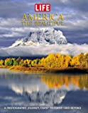 img - for Life: America the Beautiful: A Photographic Journey, Coast to Coast-and Beyond (Life (Life Books)) book / textbook / text book