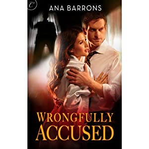 Wrongfully Accused | [Ana Barrons]