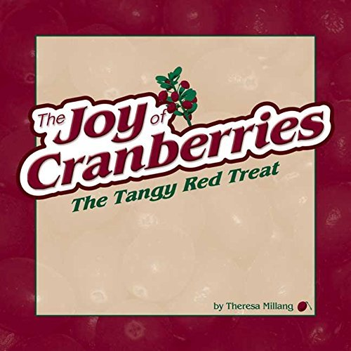 joy-of-cranberries-the-tangy-red-treat-fruits-favorites-cookbooks-2004-06-23