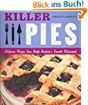 Killer Pies: Delicious Recipes from N...