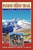 The Pacific Crest Trail: A Hikers Companion