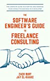 The Software Engineer's Guide to Freelance Consulting: The new book that encompasses finding and maintaining clients as a software developer, tax and legal tips, and everything in between.