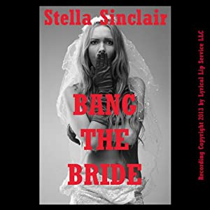 Bang the Bride! Audiobook