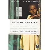 The Blue Sweater: Bridging the Gap between Rich and Poor in an Interconnected Worldby Jacqueline Novogratz