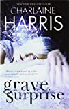Charlaine Harris Grave Surprise (GOLLANCZ S.F.)