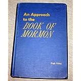 An Approach to the Book of Mormon ~ Hugh Nibley