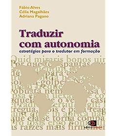 Traduzir com autonomia: estratégias para o tradutor em formação