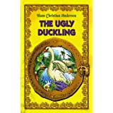 The Ugly Duckling. An Illustrated Fairy Tale by Hans Christian Andersen (Excellent for Bedtime & Young Readers)