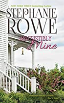 IRRESISTIBLY MINE (BIRCH CROSSING BOOK 4)