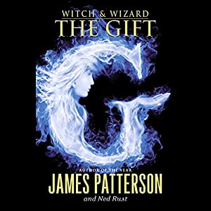 Witch & Wizard: The Gift Audiobook